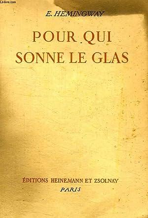 POUR QUI SONNE LE GLAS: HEMINGWAY Ernest