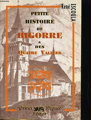 PETITE HISTOIRE DE LA BOGORRE & DES QUATRE VALLEES: RENE ESCOULA