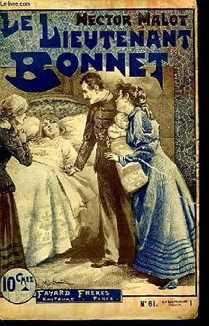 1 FASCICULE. LE LIEUTENANT BONNET. N°61.: MALOT HECTOR.