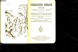PAROISSIEN ROMAIN COMPLET APPROPRIE A TOUS LES: COLLECTIF