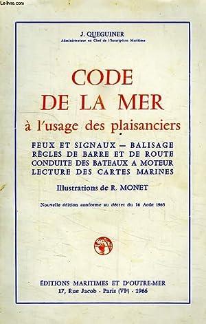 CODE DE LA MER A L'USAGE DES PLAISANCIERS: QUEGUINER J.