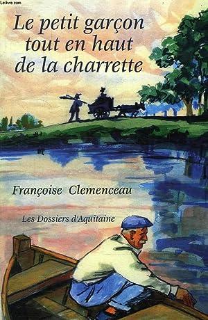 LE PETIT GARCON TOUT EN HAUT DE: CLEMENCEAU FRANCOISE