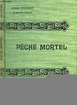 PECHE MORTEL.: THEURIET ANDRE.