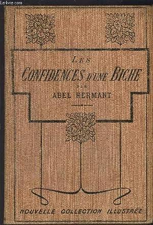 LES CONFIDENCES D UNE BICHE: HERMANT ABEL