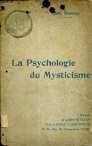 LA PSYCHOLOGIE DU MYSTICISME: BOUTROUX EMILE