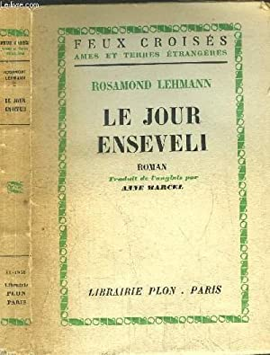 LE JOUR ENSEVELI - COLLECTION FEUX CROISES: LEHMANN ROSAMOND
