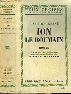 ION LE ROUMAIN - COLLECTION FEUX CROISES: REBREANU LIVIU