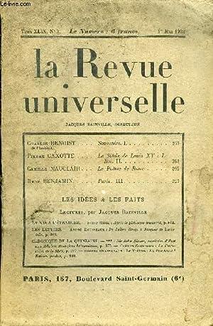 LA REVUE UNIVERSELLE TOME 49 N°3 - Charles BENOIST de l'Institut. Souvenirs. I. Pierre GAXOTTE....