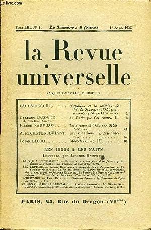 LA REVUE UNIVERSELLE TOME 53 N°1 - CAULAINCOURT. Napoléon et la mission de M. de StOSSart (1815) (...