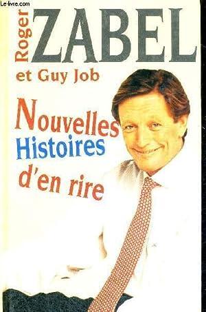 NOUVELLES HISTOIRES D'EN RIRE - TOME 2: ZABEL ROGER - JOB GUY