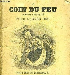 LE COIN DU FEU - ALMANACH ILLUSTRE POUR L'ANNE 1896: COLLECTIF