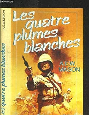Les quatre plumes blanches by mason abebooks - Suspension plumes blanches ...
