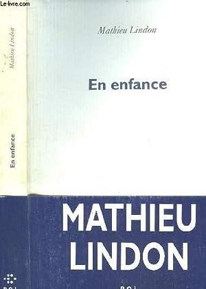 EN ENFANCE: LINDON MATHIEU