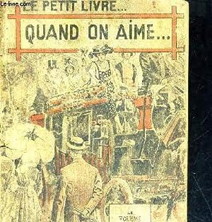 QUAND ON AIME. - LE PETIT LIVRE: DE FONTBESSE G