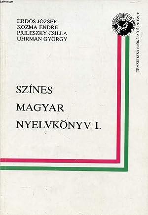 SZINES MAGYAR NYELVKÖNYV I.: COLLECTIF