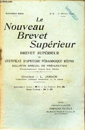 LE BREVET SUPERIEUR - N°5 - 1er fevrier 1922 / La curiosité / discutez cette opinion de JJ Rousseau...