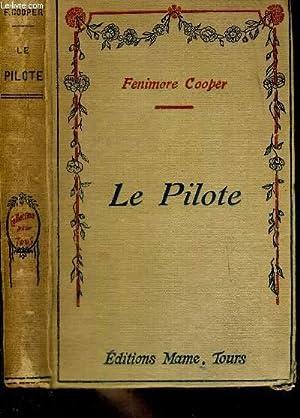 LE PILOTE - LES CONTEURS ETRANGERS: COOPER FENIMORE