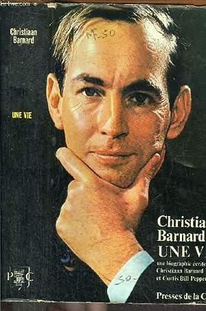 UNE VIE: BARNARD CHRISTIAAN