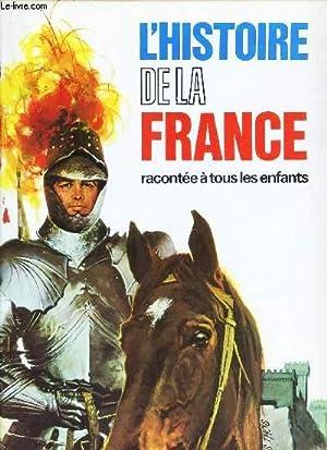 L'HISTOIRE DE LA FRANCE RACONTEE A TOUS: NATHAN JEAN-JACQUES ET