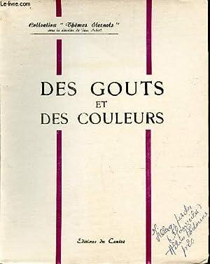 """DES GOUTS ET DES COULEURS / COLLECTION """"THEMES ETERNELS"""".: COLLECTIF"""