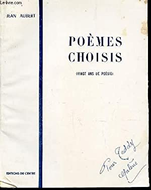 "POEMES CHOISIS (VINGT ANS DE POESIE) / COLLECTION ""THEMES ETERNELS"".: AUBERT JEAN"
