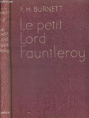 LE PETIT LORD FAUNTLEROY: BURNETT F.H.