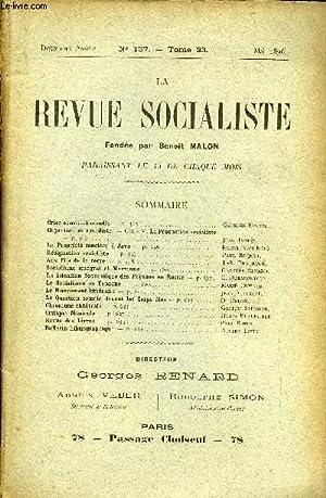 LA REVUE SOCIALISTE TOME 23 N° 137 - Crise constitutionnelle   Georges Renard.Organisation ...