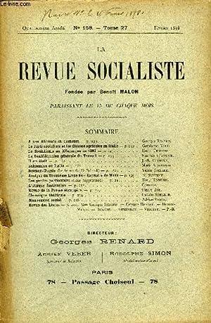 LA REVUE SOCIALISTE TOME 27 N° 158 - A nos Abonnés et Lecteurs — Georges Renard.Le Parti...