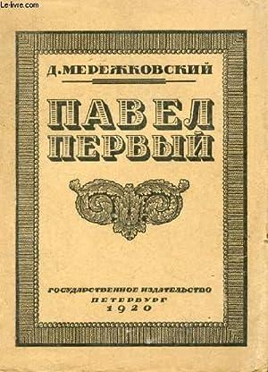 OUVRAGE EN RUSSE (PAVEL Ier) (VOIR PHOTO POUR DESCRIPTION DU TEXTE): MEREJKOVSKI DIMITRI