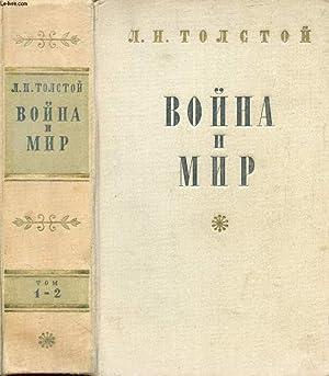 OUVRAGE EN RUSSE (VOYNA I MIR, TOMES: TOLSTOI L.N.