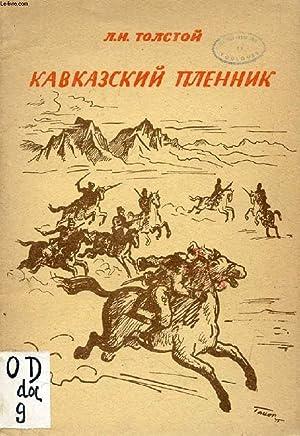 OUVRAGE EN RUSSE (KAVKAZSKIY PLENNIK) (VOIR PHOTO POUR DESCRIPTION DU TEXTE): TOLSTOY L. N.