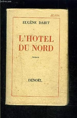 L HOTEL DU NORD: DABIT EUGENE
