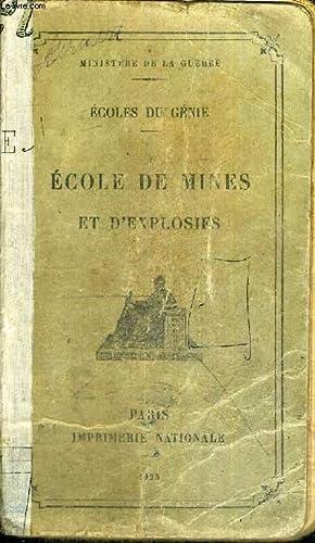 ECOLE DE MINES ET D'EXPLOSIFS - MINISTERE: COLLECTIF