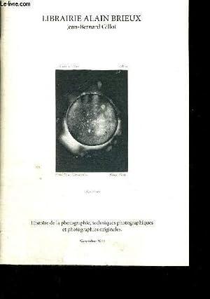 HISTOIRE DE LA PHOTOGRAPHIE, TECHNIQUES PHOTOGRAPHIQUES ET PHOTOGRAPHIES ORIGINALES: GILLOT ...