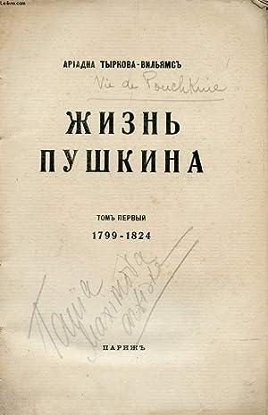 OUVRAGE EN RUSSE (JIZNY POUCHKINA / VIE DE POUCHKINE, TOME I, 1799-1824) (VOIR PHOTO POUR ...