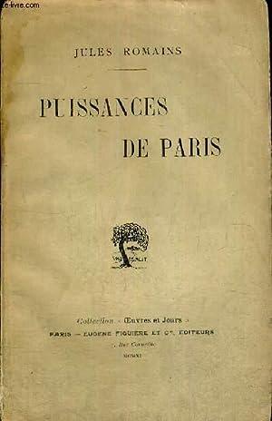 PUISSANCES DE PARIS - COLLECTION OEUVRES ET JOURS: ROMAIN JULES