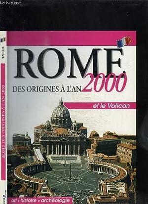 ROME DES ORIGINES A L'AN 2000 -: COLLECTIF