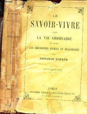 LE SAVOIR-VIVRE DANS LA VIE ORDINAIRE ezt: DUFAUX DE LA