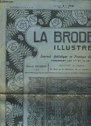 LA BRODERIE ILLUSTREE - JOURNAL ARTISTIQUE ET PRATIQUE DE TRAVAUX PARAISSANT LE 1ER ET 15 DE CHAQUE...