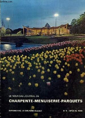 LE NOUVEAU JOURNAL DE CHARPENTE-MENUISERIE-PARQUETS - REVUE TECHNIQUE DU TRAVAIL DU BOIS, FONDEE EN...