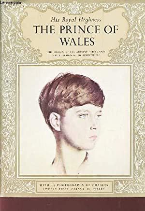 HIS ROYAL HIGHNESS THE PRINCE OF WALES -: MONTAGUE-SMITH PATRICK W.