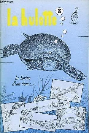 LA HULOTTE N° 75 - La tortue: COLLECTIF