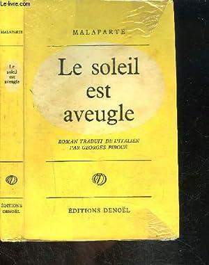 LE SOLEIL EST AVEUGLE: MALAPARTE