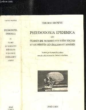 PSEUDODOXIA EPIDEMICA OU EXAMEN DE NOMBREUSES IDEES: BROWNE THOMAS