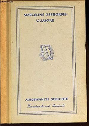 AUSGEWAHLTE GEDICHTE -: MARCELINE DESBORDES-VALMORE