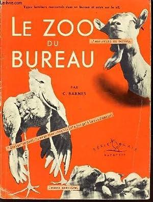 LE ZOO DU BUREAU: BARBES C.