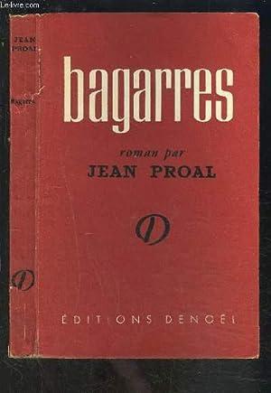 BAGARRES: PROAL JEAN