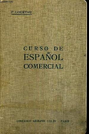 CURSO DE ESPANOL COMERCIAL - LIVRE EN: LOURTAU P