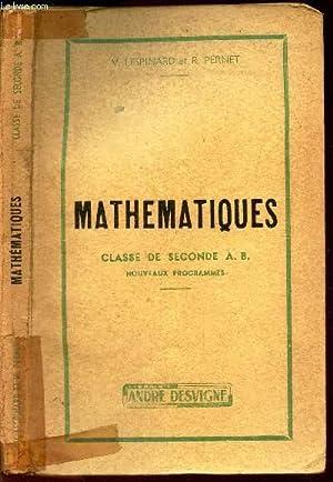 MATHEMATIQUES - CLASSE DE SECONDE A.B. - nouveaux programmes.: LESPINARD V ET PERNET R