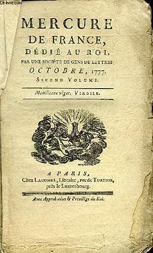 MERCURE DE FRANCE DEDIE AU ROI, PAR UNE SOCIETE DE LETTRES - OCTOBRE 1777 SECOND VOLUME - Discours ...